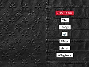 The Pledge of Black Asian Allegiance